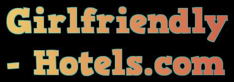 Girlfriendly Hotels